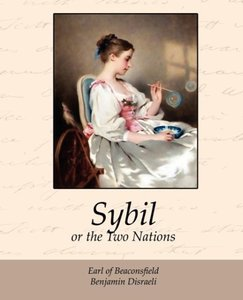 Sybil, or the Two Nations