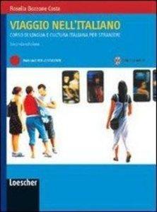 Viaggio nell'Italiano. Manuale Per Lo Studente mit 2 Audio CDs