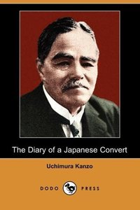 The Diary of a Japanese Convert (Dodo Press)