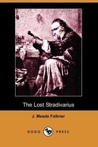 The Lost Stradivarius (Dodo Press)