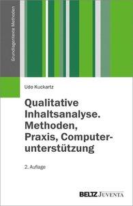 Qualitative Inhaltsanalyse. Methoden, Praxis, Computerunterstütz