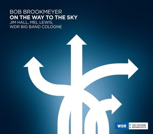 Bob Brookmeyer-On The Way To The Sky