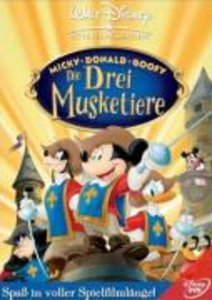 Micky Donald Goofy - Die drei Musketiere