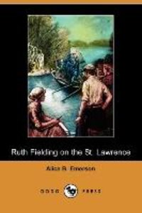 Ruth Fielding on the St. Lawrence; Or, the Queer Old Man of the