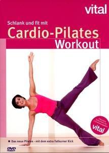 Schlank & Fit Mit Cardio-Pilates-Vital
