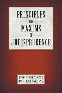 Principles and Maxims of Jurisprudence