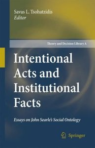 Intentional Acts and Institutional Facts