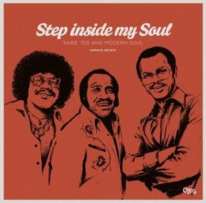Step Inside My Soul-Rare '70 And Mod.Soul 2-LP