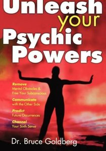 Unleash Your Psychic Powers