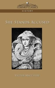 She Stands Accused