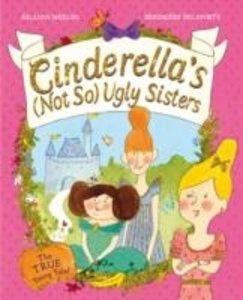 Cinderella's Not So Ugly Sisters