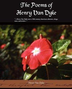 The Poems of Henry Van Dyke