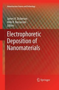 Electrophoretic Deposition of Nanomaterials