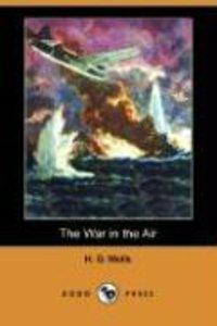 The War in the Air (Dodo Press)