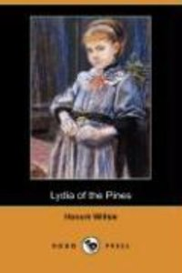 Lydia of the Pines (Dodo Press)