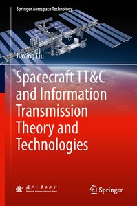 Spacecraft TT&C and Information Transmission Theory and Technolo