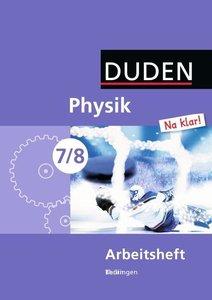 Physik Na klar! 7/8 Arbeitsheft