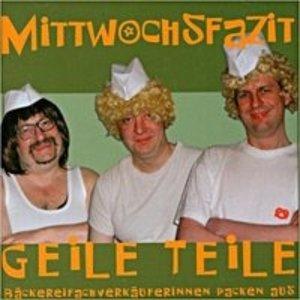 Mittwochsfazit - Geile Teile / CD