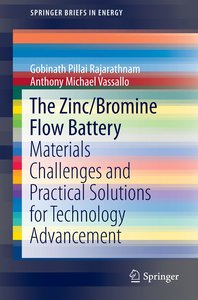 The Zinc/Bromine Flow Battery