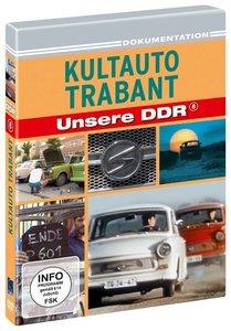 Kultauto Trabant - Unsere DDR