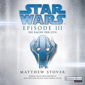Star Wars(TM) - Episode III - Die Rache der Sith
