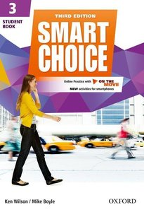 Smart Choice 3. Student Book with Online Practice and On The Mov
