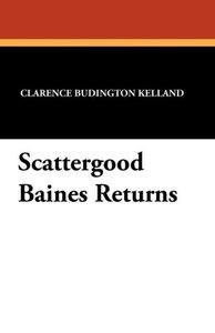 Scattergood Baines Returns