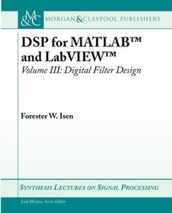 DSP for MATLAB(TM) and LabVIEW(TM) III