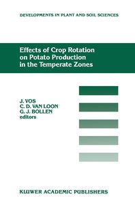 Effects of Crop Rotation on Potato Production in the Temperate Z