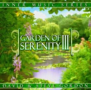 Gordon, D: Garden Of Serenity III