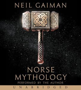 Gaiman, N: Norse Mythology/CDs