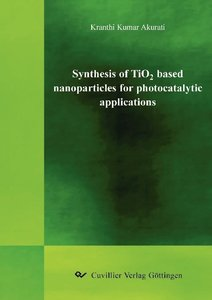 ""\""""Synthesis of TiO2 based nanoparticles for photocatalytic appli""212|300|?|en|2|622c72526d464a49a7ef031f8ac3406a|False|UNLIKELY|0.37676942348480225