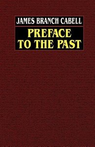 Preface to the Past