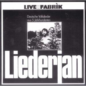Live aus der Fabrik-Deutsche Volkslieder aus 5 Jah