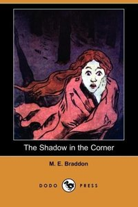 The Shadow in the Corner (Dodo Press)