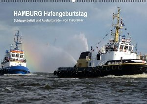 Hamburg Hafengeburtstag (Wandkalender 2016 DIN A2 quer)