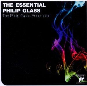 The Essential Philip Glass