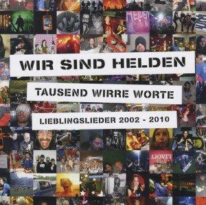 Tausend Wirre Worte-Lieblingslieder 2002-2010