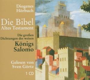 Die Bibel. Die großen Dichtungen des weisen Königs Salomo. CD