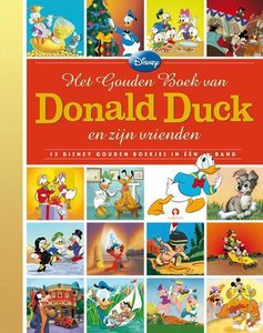 Het gouden boek van Donald Duck en zijn vrienden / druk 1