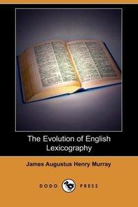 The Evolution of English Lexicography (Dodo Press)