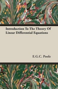 Introduction To The Theory Of Linear Differential Equations