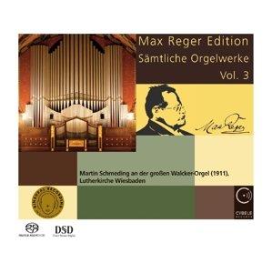 Max Reger Ed.-Sämtliche Orgelwerke 3