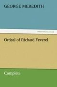 Ordeal of Richard Feverel - Complete