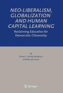 Neo-Liberalism, Globalization and Human Capital Learning