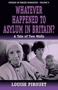 Whatever Happened to Asylum in Britain?