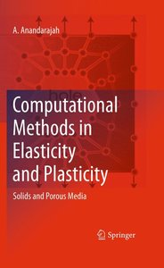 Computational Methods in Elasticity and Plasticity: Solids and P