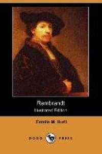 Rembrandt (Illustrated Edition) (Dodo Press)
