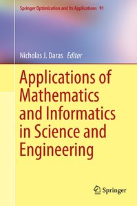 Applications of Mathematics and Informatics in Science and Engin