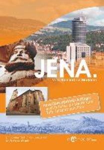 Jena - Vom Hanfried zur Moderne